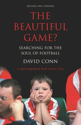 Beautiful Game?: Searching the Soul of Football...