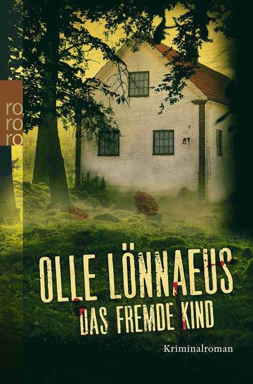 Das fremde Kind - Olle Lönnaeus