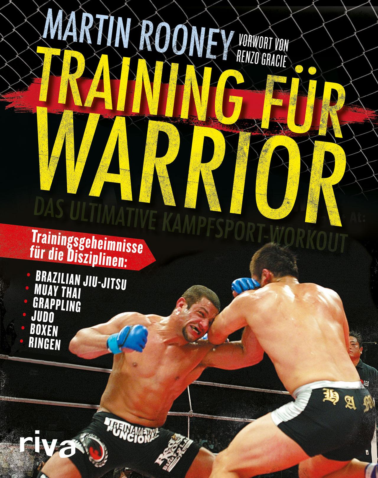 Training für Warrior: Das ultimative Kampfsport-Workout - Martin Rooney