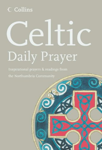 Celtic Daily Prayer (Northumbria Community) - N...