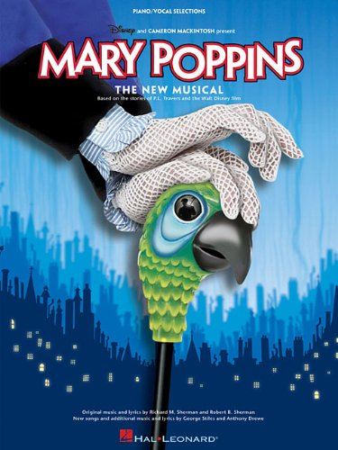 Mary Poppins: The New Musical: The New Musical ...