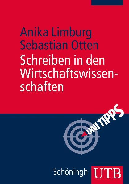 Schreiben in den Wirtschaftswissenschaften - Anika Limburg