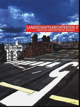 Landschaftsarchitekten; Landscape Architecture ...