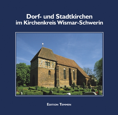 Dorf- und Stadtkirchen im Kirchenkreis Wismar-S...