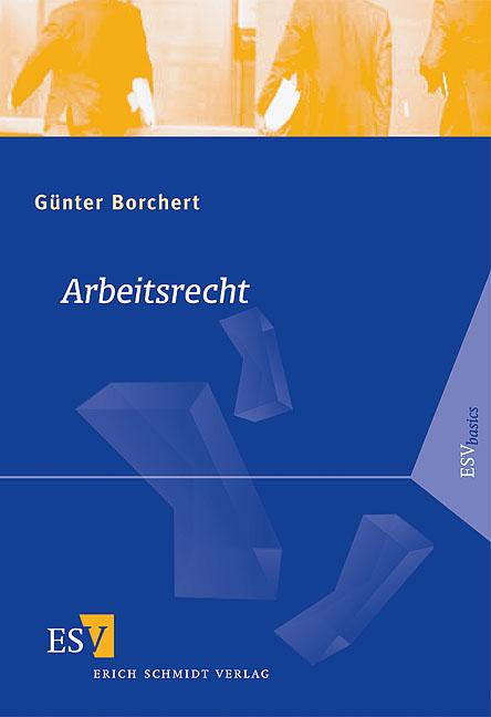 Arbeitsrecht - Günter Borchert