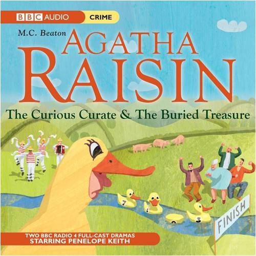 Agatha Raisin: The Curious Curate & The Buried Treasure - M. C. Beaton [Audio CD]