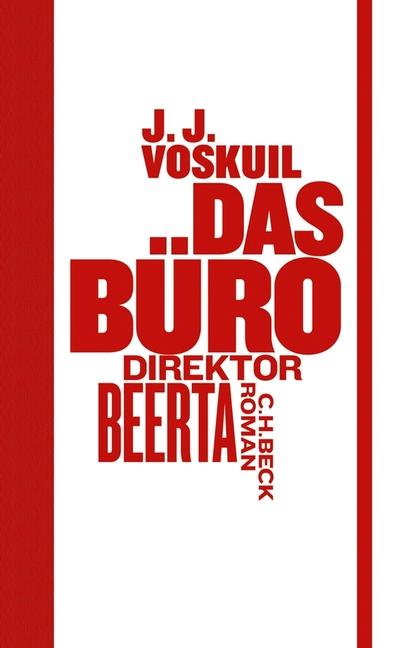 Das Büro: Direktor Beerta - J. J. Voskuil