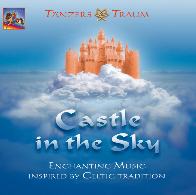 Tänzers Traum, Castle in the Sky: Enchanting Mu...