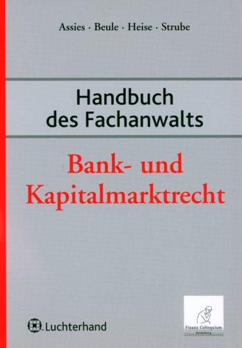 Handbuch des Fachanwalts Bank- und Kapitalmarkt...