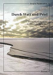 Durch Watt und Priel: Ein Rundgang durch die no...