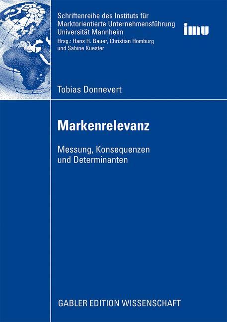 Markenrelevanz: Messung, Konsequenzen und Deter...