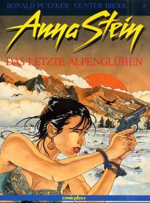 Anna Stein. Comic: Anna Stein, Bd.3, Das letzte...