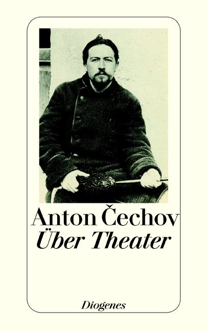 Über Theater - Anton Tschechow