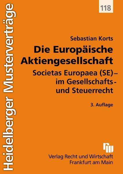 Die Europäische Aktiengesellschaft: Societas Eu...