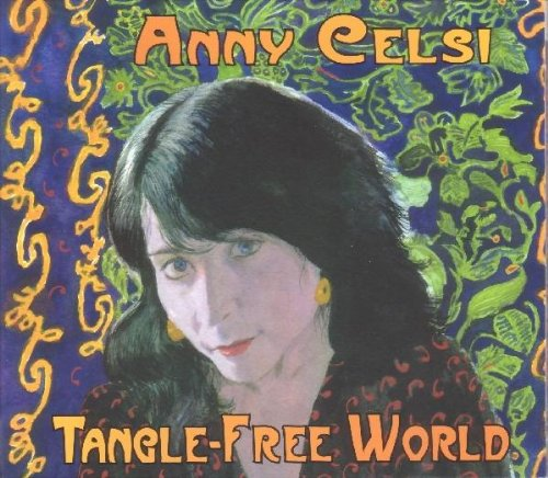 Anny Celsi - Tangle-Free World