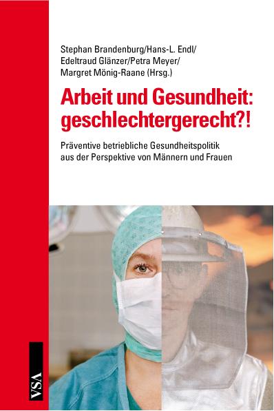 Arbeit und Gesundheit: geschlechtergerecht?!: P...