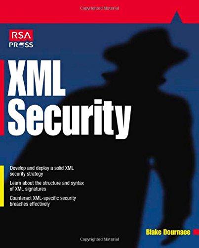 XML Security (RSA Press) - Blake Dournee
