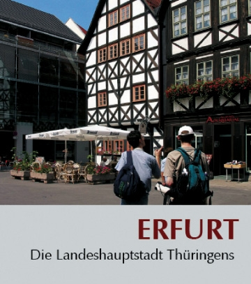 Erfurt - Die Landeshauptstadt Thüringens - Hein...