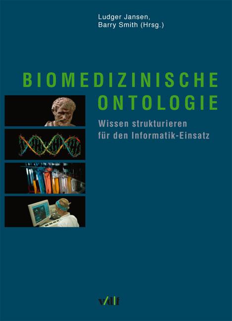 Biomedizinische Ontologie. Wissen strukturieren...