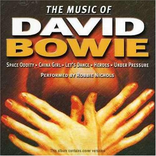 Music of David Bowie - Music of David Bowie