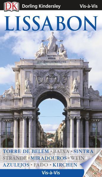 Vis a Vis Reiseführer Lissabon mit Extra-Karte:...