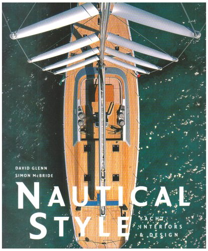 Nautical Style, Engl. ed.: Yacht Interiors and ...