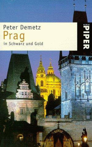 Prag in Schwarz und Gold. Sieben Momente im Leb...