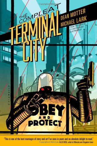 The Compleat Terminal City - Dean Motter