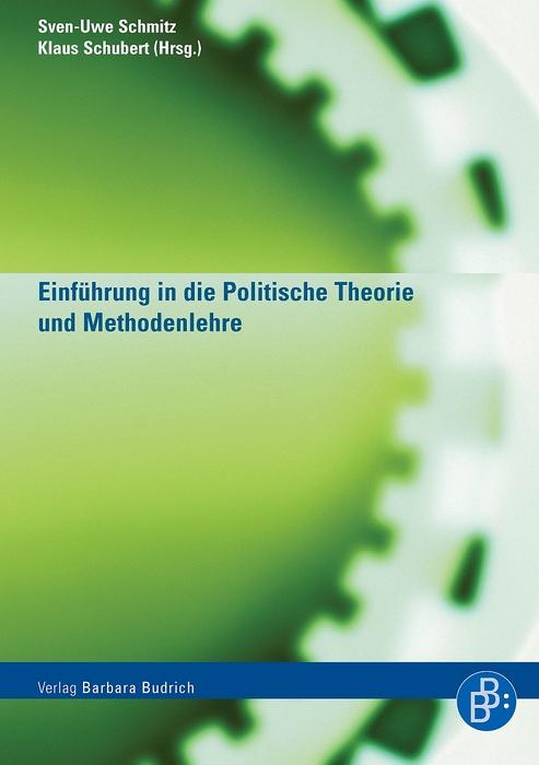 Einführung in die Politische Theorie und Method...