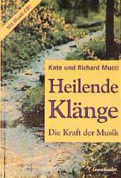 Heilende Klänge: Die Kraft der Musik - Kate Mucci