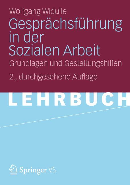 Gesprächsführung in der Sozialen Arbeit: Grundl...
