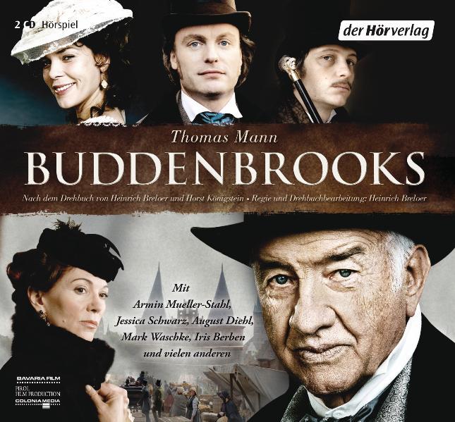Buddenbrooks: Das Hörspiel zum Film - Thomas Mann