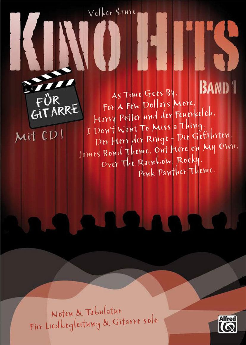 Kino Hits für Gitarre Band 1: 10 Filmmusik-Klas...