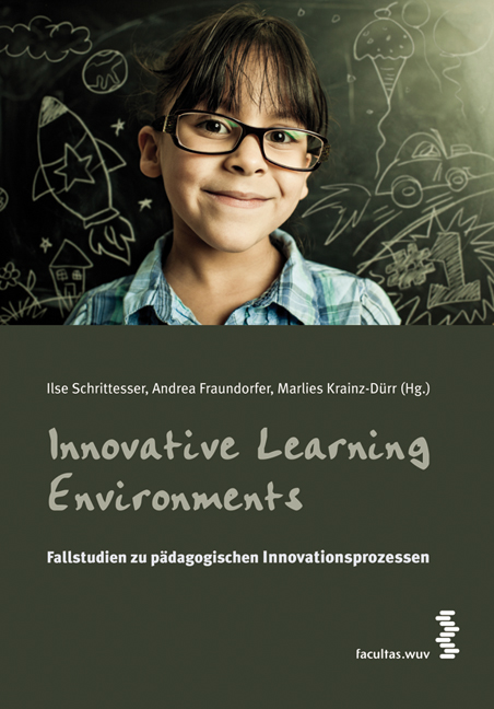 Innovative Learning Environments: Fallstudien z...