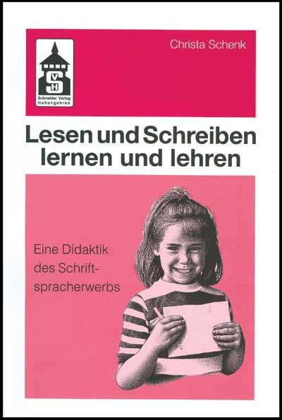Lesen und Schreiben lernen und lehren: Eine Did...
