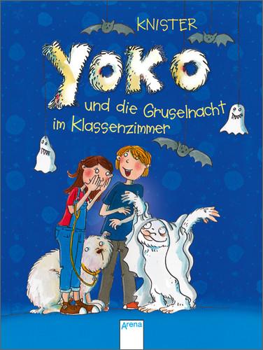 Yoko und die Gruselnacht im Klassenzimmer - Kni...