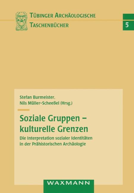 Soziale Gruppen - kulturelle Grenzen: Die Inter...