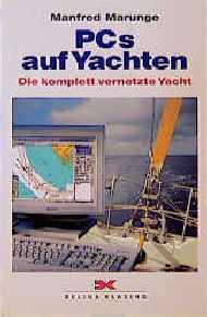 PCs auf Yachten. Die komplett vernetzte Yacht. ...