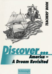 Discover...Topics for Advanced Learners / America - A Dream Revisited: Teacher´s Book - Dieter Klaas
