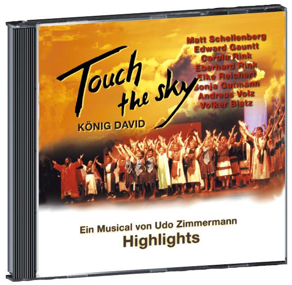 Touch the sky - König David. Ein Musical. Highl...