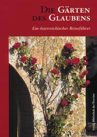 Die Gärten des Glaubens - Christian Hlavac