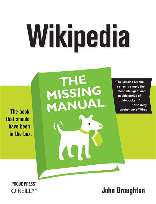 Wikipedia: The Missing Manual (Missing Manuals)...