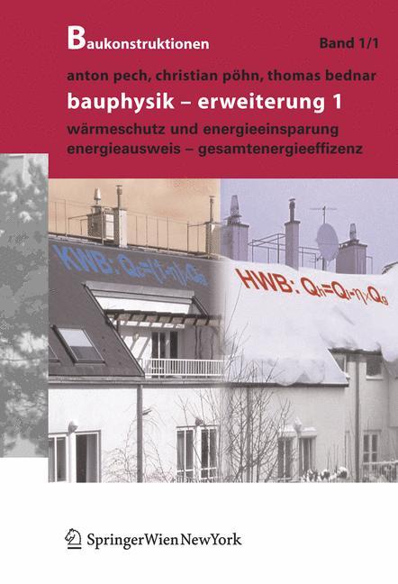 Baukonstruktionen Volume 1-17: Bauphysik: Erwei...
