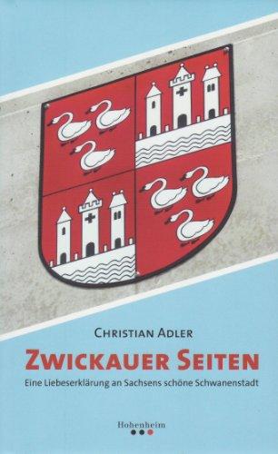 Zwickauer Seiten: Eine Liebeserklärung an Sachs...