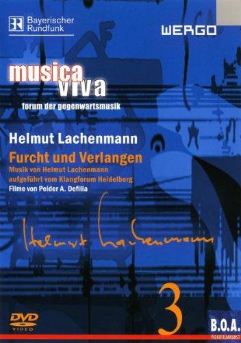 Musica Viva 3 - Helmut Lachenmann: Furcht und Verlangen - Peider A. Defilla