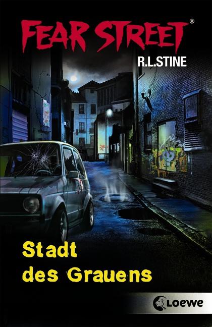 Fear Street: Stadt des Grauens - R. L. Stine [2 Romane in einem Band]