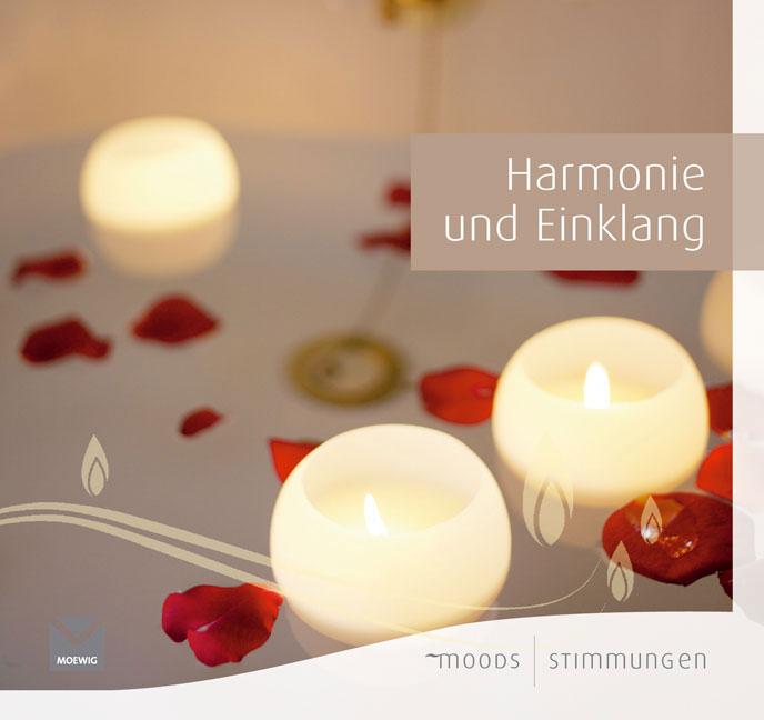 Moods - Stimmungen: Harmonie und Einklang