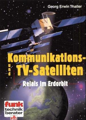 Kommunikations- und TV-Satelliten - Georg E. Th...