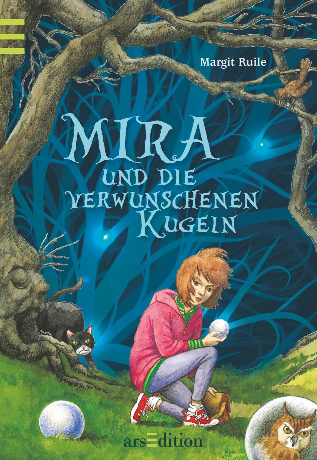 Mira und die verwunschenen Kugeln - Margit Ruile