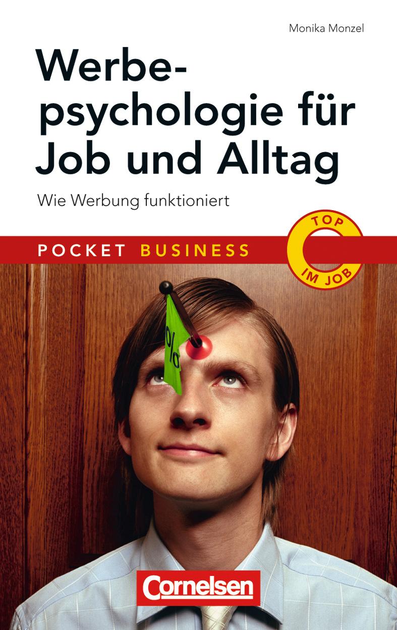 Werbepsychologie für Job und Alltag: Wie Werbun...
